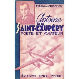 saint-exupery-crisenoy-maria-de-antoine-de-saint-exup-ry-po-te-et-aviateur-livre-ancien-874048370_ml